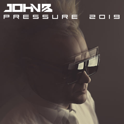 BETA059 - John B - PRESSURE 2019 [MP3 or WAV Download]
