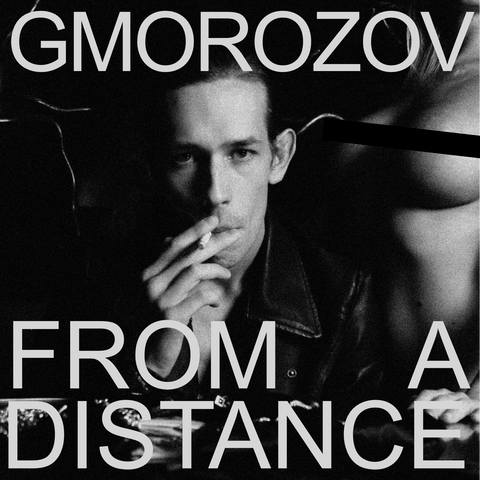 Gmorozov - From A Distance