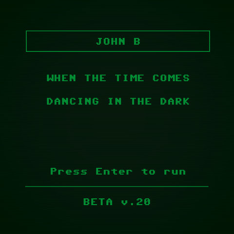 BETA020 - John B - When The Time Comes b/w Dancing in the Dark