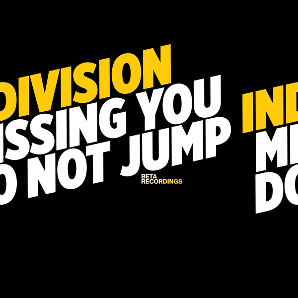 BETA031 - Indivision - Do Not Jump b/w Missing You