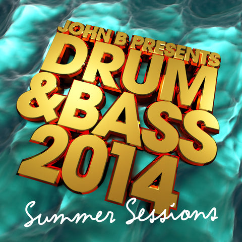 Drum & Bass 2014: Summer Sessions