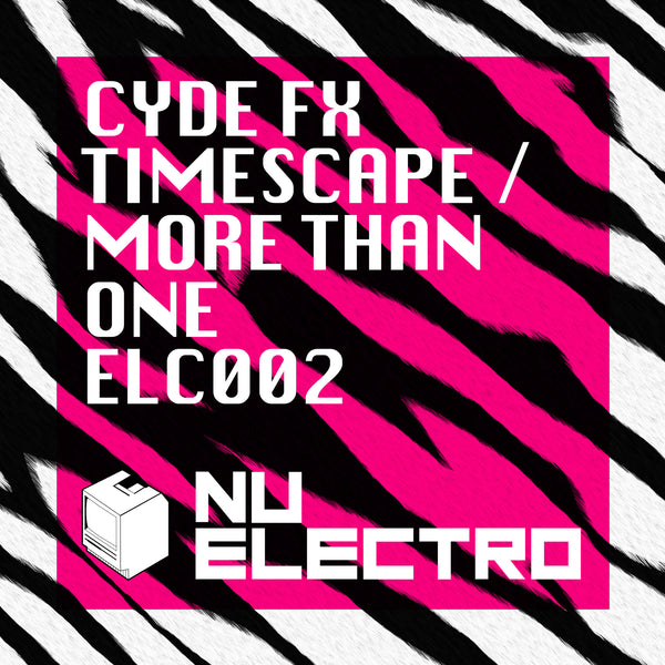 ELC002 - CydeFX - Timescape b/w More Than One [2003]