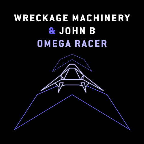 BETA054 - Wreckage Machinery & John B - Omega Racer
