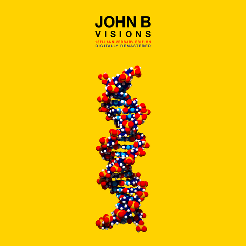 John B - Visions (18th Anniversary Edition) [Remastered] (2016)