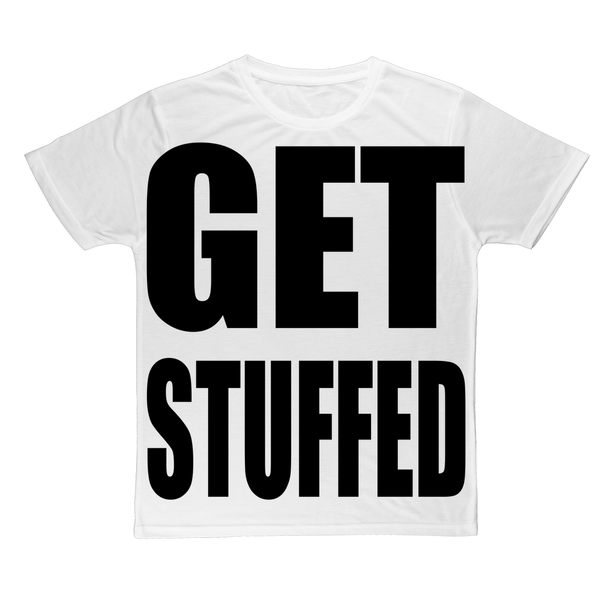 GET STUFFED Large Print Adult T-Shirt