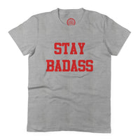 Women's Stay Badass T-shirt
