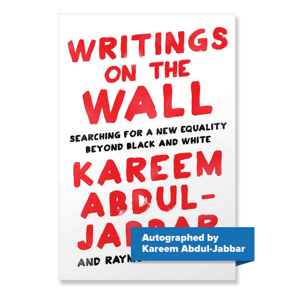 ORDER NOW! Autographed Writings on the Wall: Searching for a New Equality Beyond Black and White Hardcover – August 23, 2016