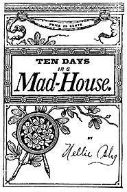 10 Days in a Mad House
