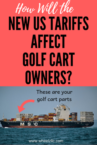 How Will the New US Tariffs Affect Golf Cart Owners?