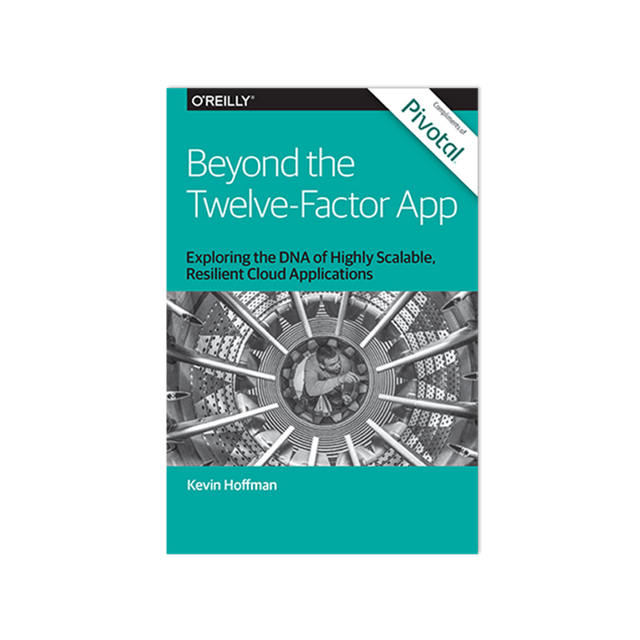 Beyond the Twelve Factor App Book