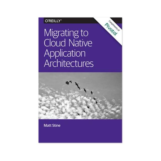 Migrating to Cloud Native Application Architectures Book