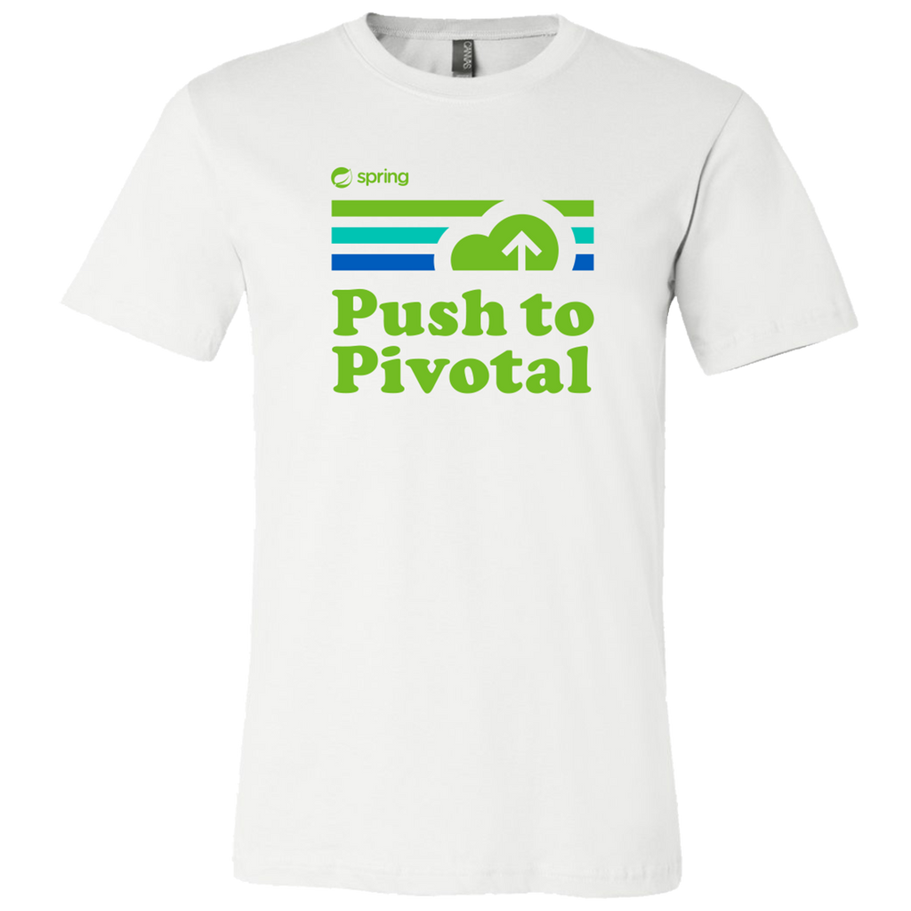 Pivotal - Unisex Spring Push To Pivotal T- Shirt