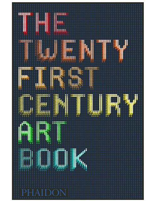 The 21st-Century Art Book, by The Editors of Phaidon Press