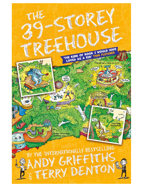 The 39-Storey Treehouse, by   Andy Griffiths, Illustrated by Terry Denton