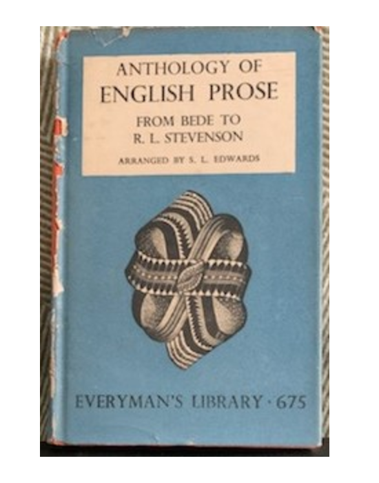 An Anthology of English Prose: from Bede to. R L. Stevenson, arranged by S. L. Edwards