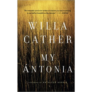 My Antonia, by Willa Cather