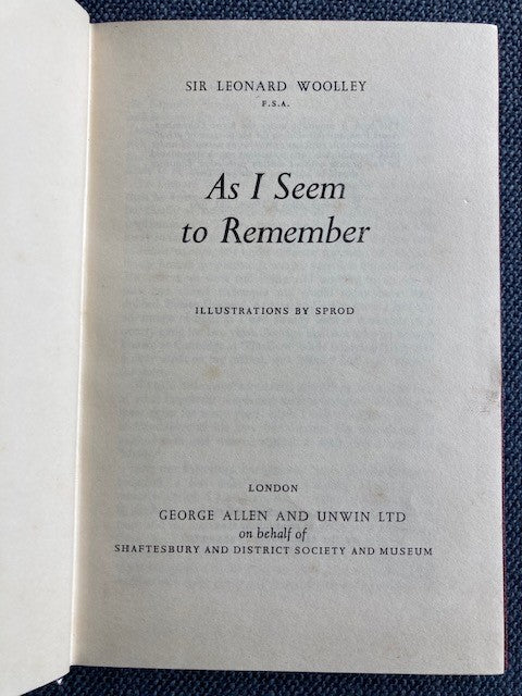 As I Seem to Remember, by Sir Leonard Woolley. Illustrations by Sprod.