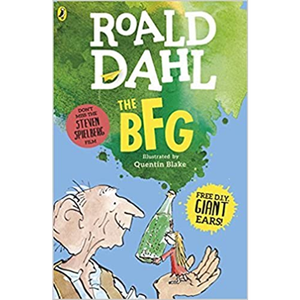 The BFG, by Roald Dahl, Quentin Blake (Illustrator)