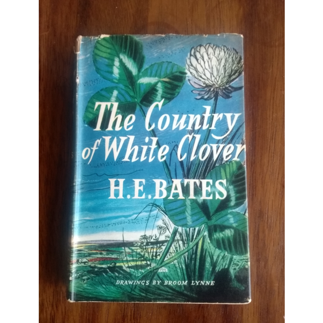 The Country of White Clover,  by H.E. Bates