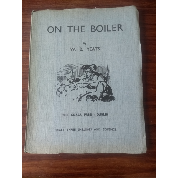 On the Boiler, by W. B. Yeats