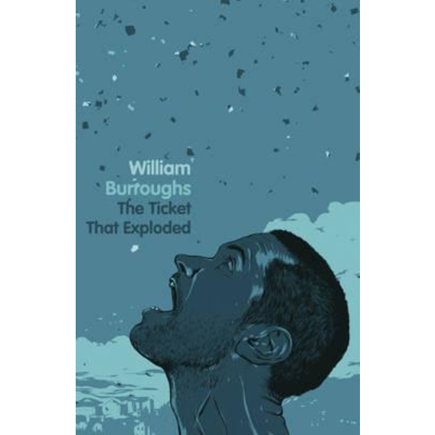 The Ticket That Exploded, by William S. Burroughs