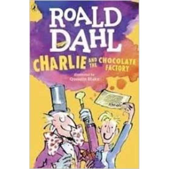 Charlie and the Chocolate Factory, by Roald Dahl, Quentin Blake (Illustrator)