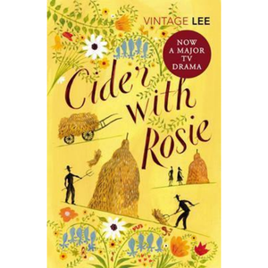Cider with Rosie, by Laurie Lee