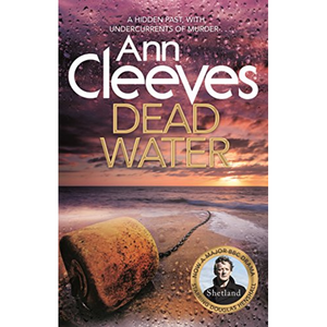Dead Water, by Ann Cleeves