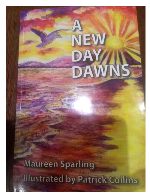 A New Day Dawns, by Maureen Sparling.