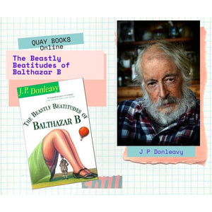 The Beastly Beatitudes of Balthazar B, by J. P. Donleavy