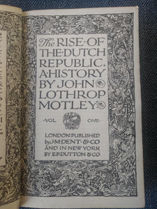The Rise of the Dutch Republic: A History. Volume One, by John Lothrop Motley