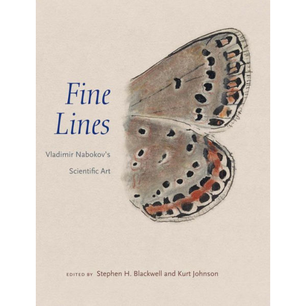 Fine Lines: Vladimir Nabokov's Scientific Art, by Stephen H Blackwell, Kurt Johnson