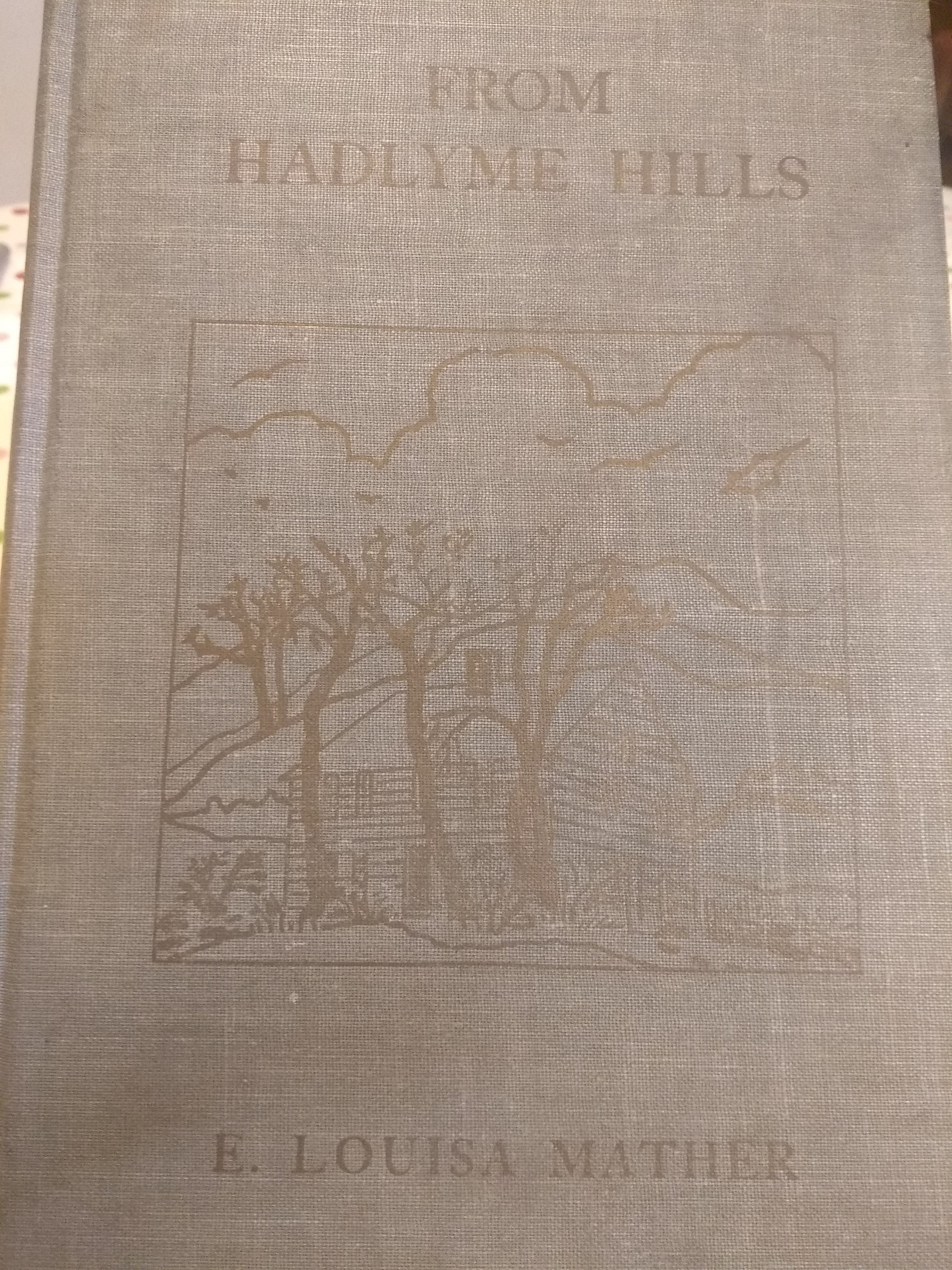 From Hadlyme Hills, by Louisa Mather
