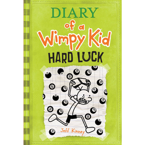 Hard Luck (Diary of a Wimpy Kid), by Jeff Kinney