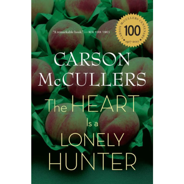 The Heart Is a Lonely Hunter, by Carson McCullers