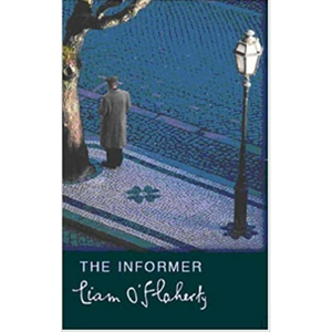 The Informer, by Liam O'Flaherty