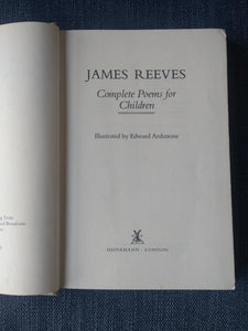 Complete Poems for Children, by James Reeves: Illustrated by Edward Ardizzone
