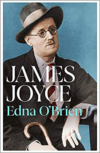 James Joyce A Life, by   Edna O'Brien