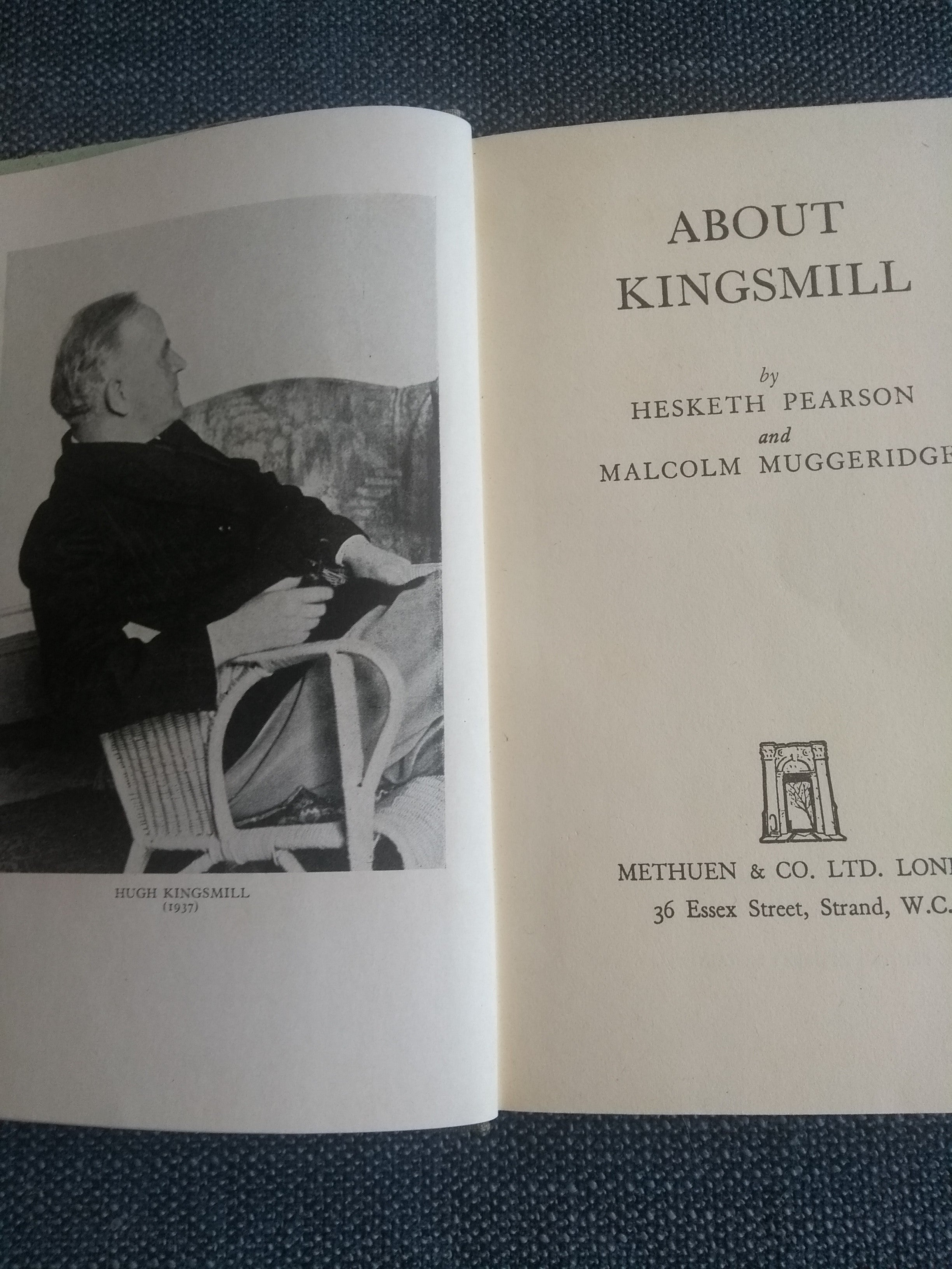 About Kingsmill, by Hesketh Pearson and Malcolm Muggeridge