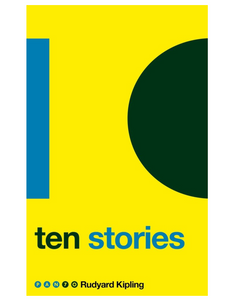 Ten Stories, by Rudyard Kipling