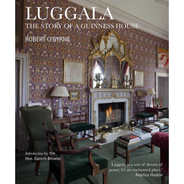 Luggala: The Story of a Guinness House, by Robert O'Byrne