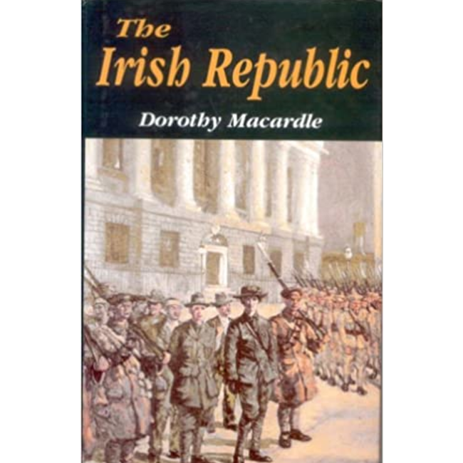 The Irish Republic, by Dorothy Macardle