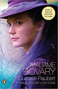 Madame Bovary, by Gustave Flaubert, translated by Lydia Davis