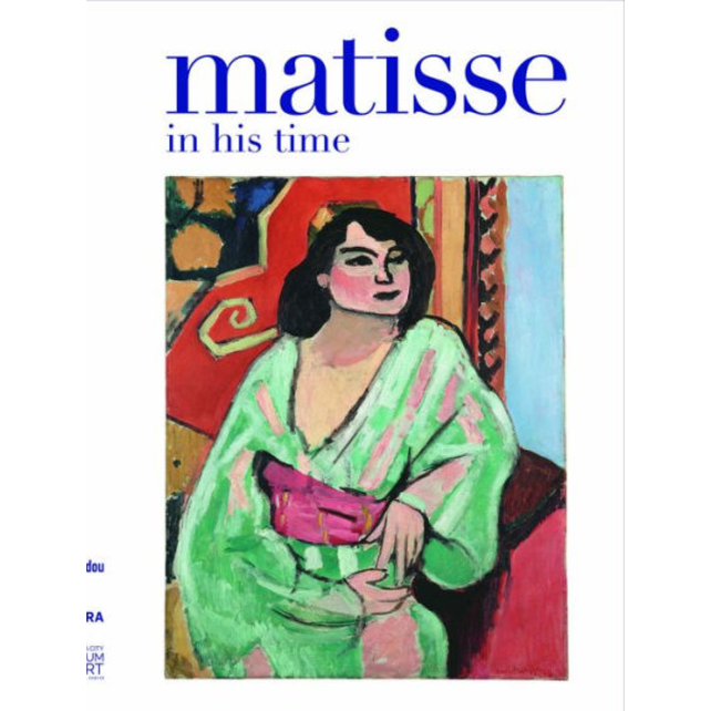 Matisse: In His Time, by Cecile Debray (Editor)
