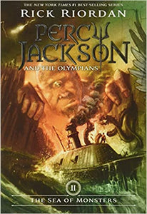 Percy Jackson and the The Sea of Monsters,  by Rick Riordan.