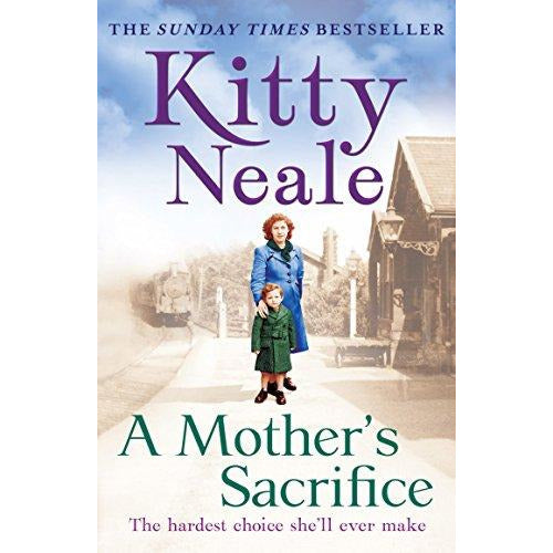A Mother's Sacrifice,  by Kitty Neale