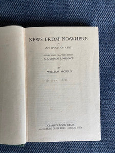 News from Nowhere or an Epoch of Rest, being some chapters from a Utopian Romance, by William Morris