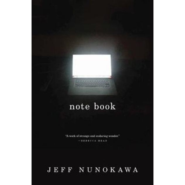Note Book, by Jeff Nunokawa