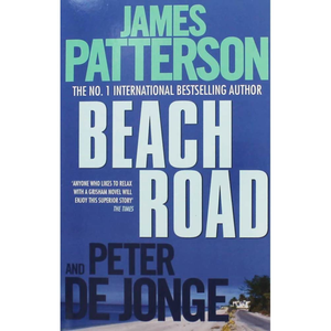 Beach Road, by James Patterson and Peter de Jonge