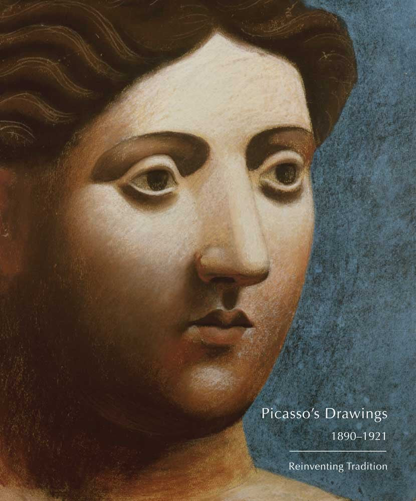 Picasso's Drawings, 1890-1921 Reinventing Tradition, by  Susan Grace Galassi and Marilyn McCully